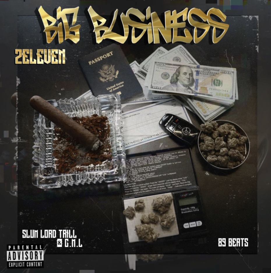 """2Eleven""""Big Business"""" (Prod by 89 Beats)"""
